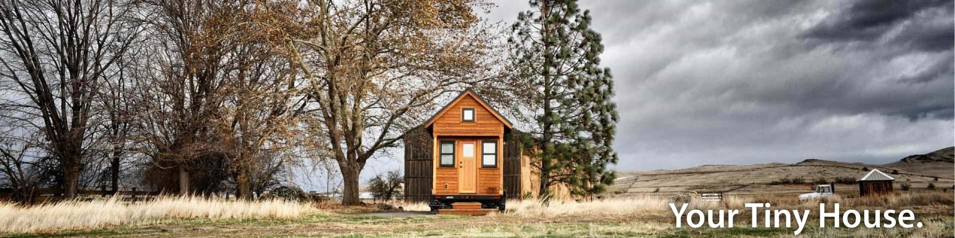 In your Tiny House
